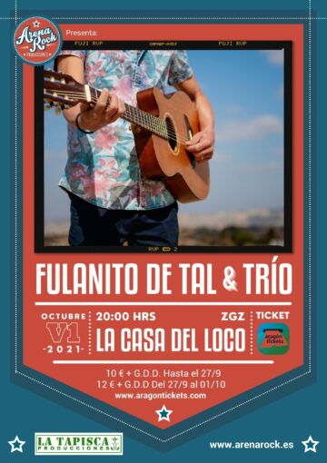 FulanitoDe Tal & Trio. Arena Rock Producciones